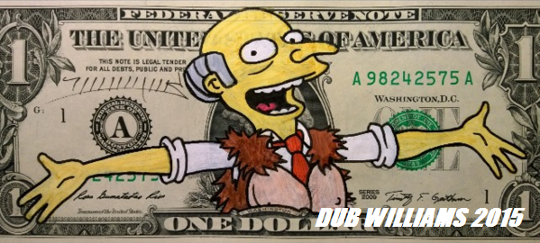 Mr Burns Dub Williams